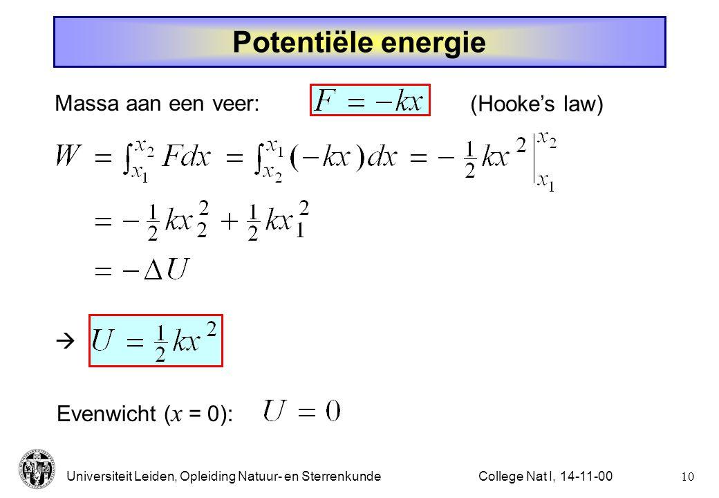 Universiteit Leiden, Opleiding Natuur- en Sterrenkunde9College Nat I, 14-11-00 Bewegingsvgl. **