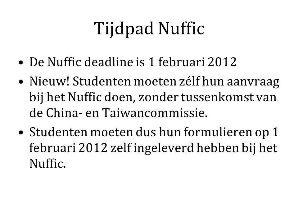 Tijdpad Nuffic De Nuffic deadline is 1 februari 2012 Nieuw.