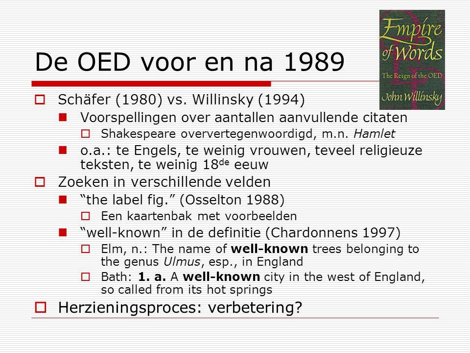 De OED voor en na 1989  Schäfer (1980) vs.