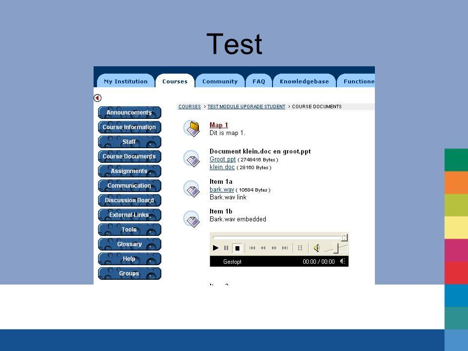 'Benodigdheden' Zaal Uitleg Testaccounts Toegang tot 'onderwijsmateriaal' Testcourses (met inhoud) Testcases Probleemformulieren