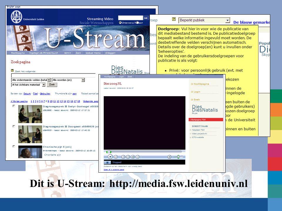 U-Stream is: Een You Tube-achtige beheertool voor streaming media vergelijkbaar met SURFmedia http://www.surfmedia.nl Medewerker Universiteit Leiden beheert eigen streaming media materiaal Self-explanatory (intuïtief, hulptoetsen, handleiding, wiki)