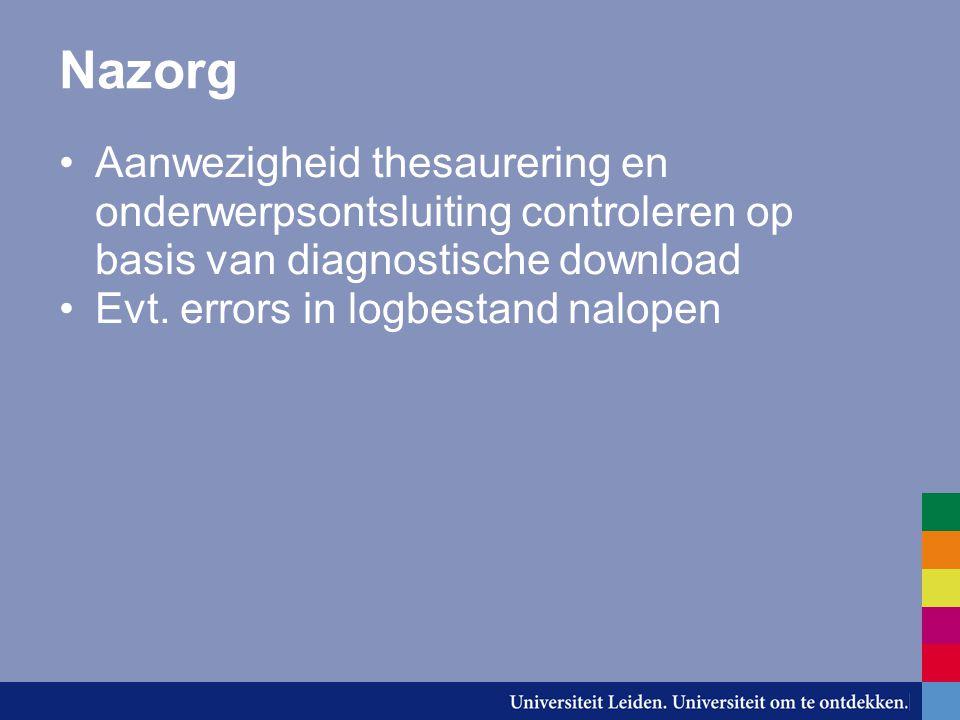 Nazorg Aanwezigheid thesaurering en onderwerpsontsluiting controleren op basis van diagnostische download Evt.