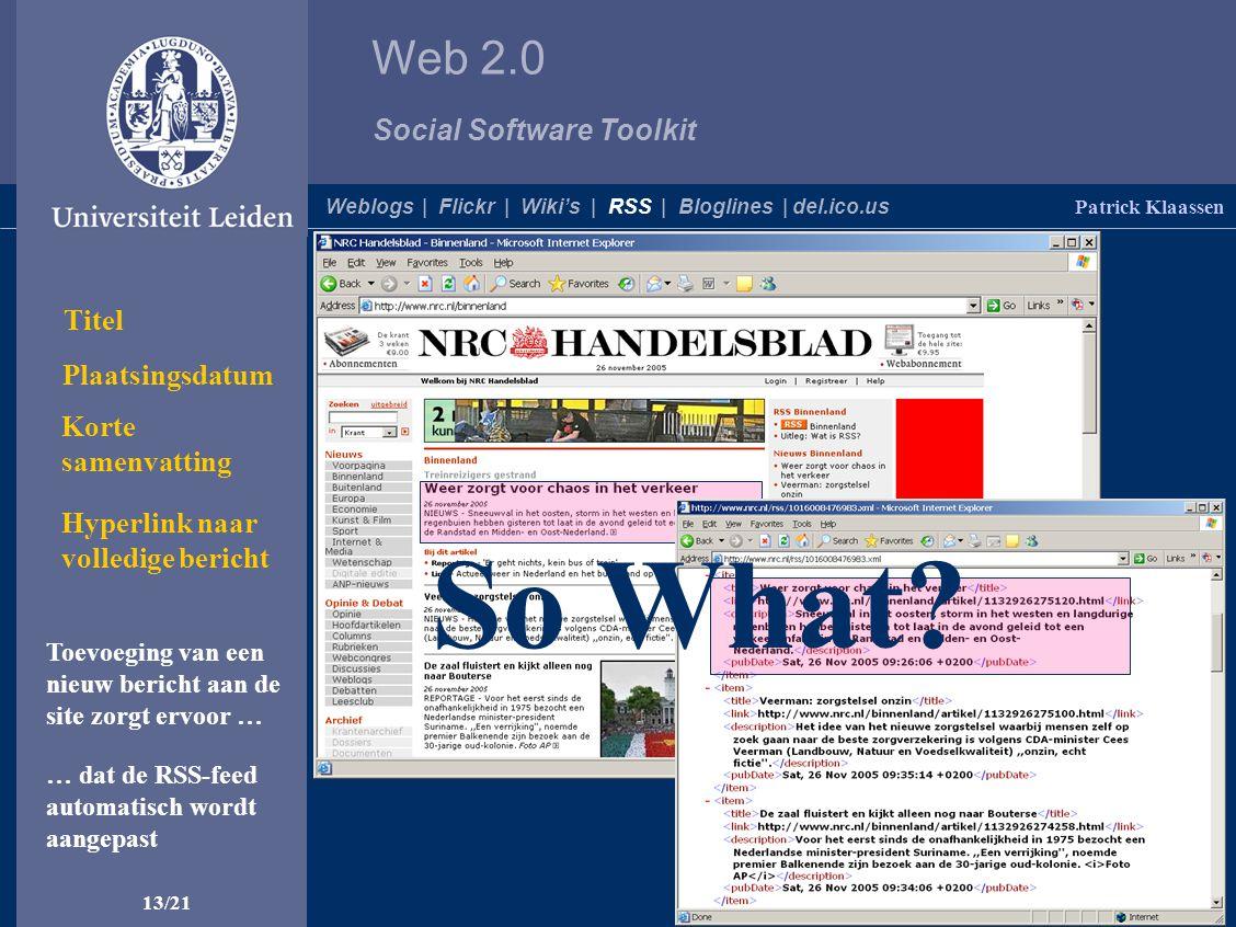 Web 2.0 Social Software Toolkit Voorbeeld… Een RSS-feed......