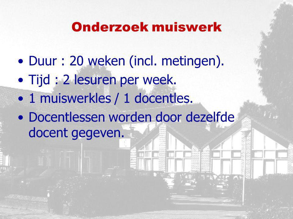 Onderzoek muiswerk Duur : 20 weken (incl. metingen). Tijd : 2 lesuren per week. 1 muiswerkles / 1 docentles. Docentlessen worden door dezelfde docent