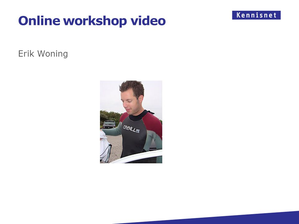 Online workshop video Erik Woning