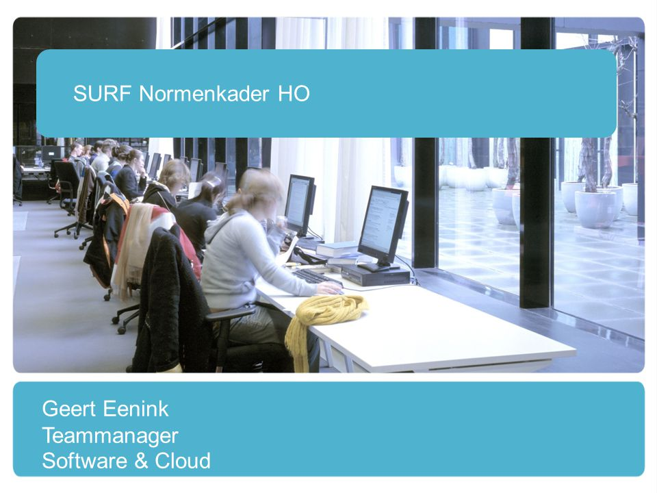 SURF Normenkader HO Geert Eenink Teammanager Software & Cloud