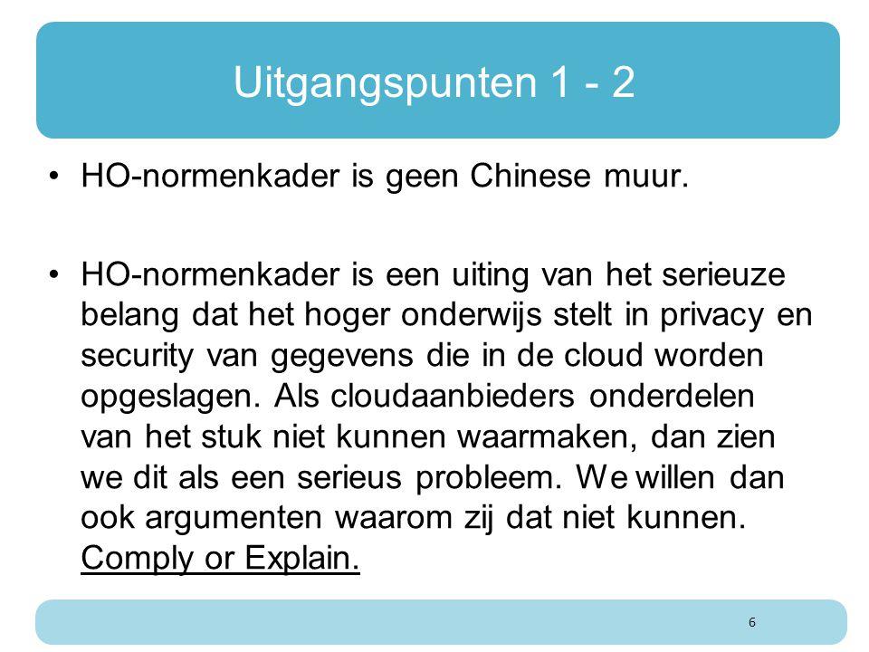 Uitgangspunten 1 - 2 HO-normenkader is geen Chinese muur. HO-normenkader is een uiting van het serieuze belang dat het hoger onderwijs stelt in privac
