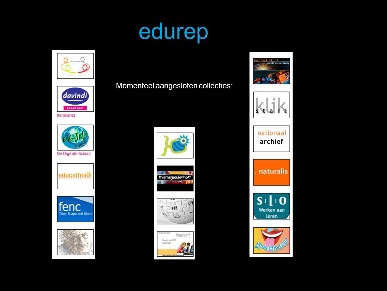 edurep Momenteel aangesloten collecties:
