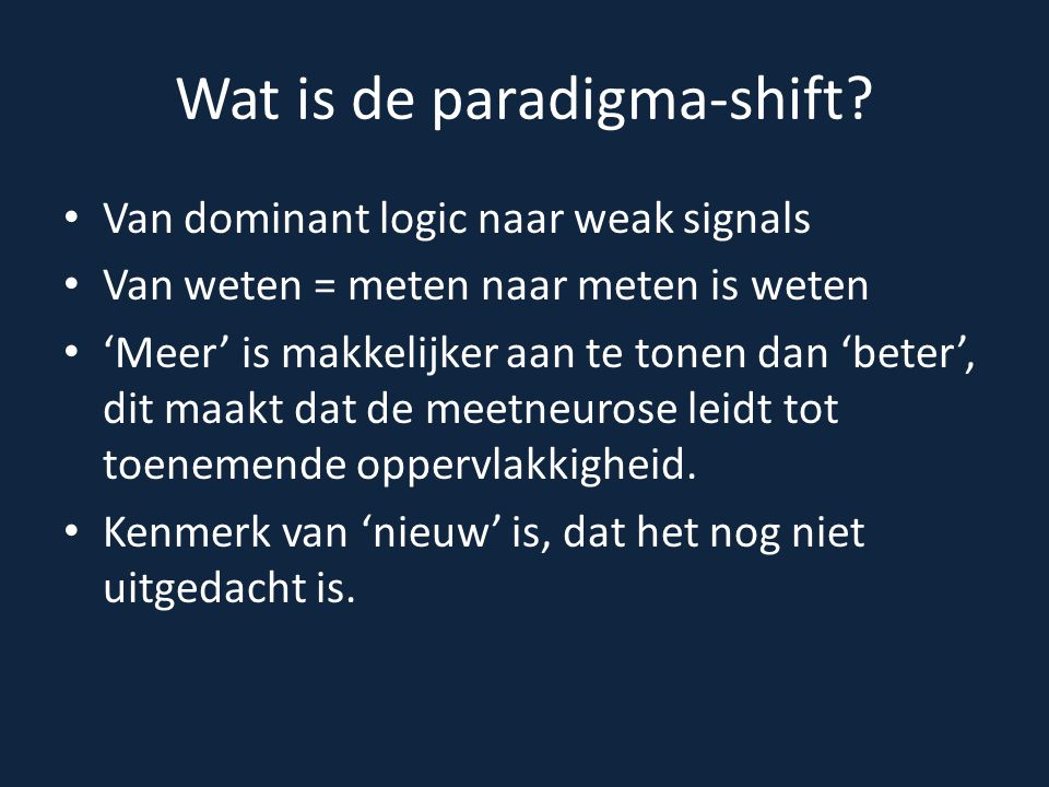 Wat is de paradigma-shift.