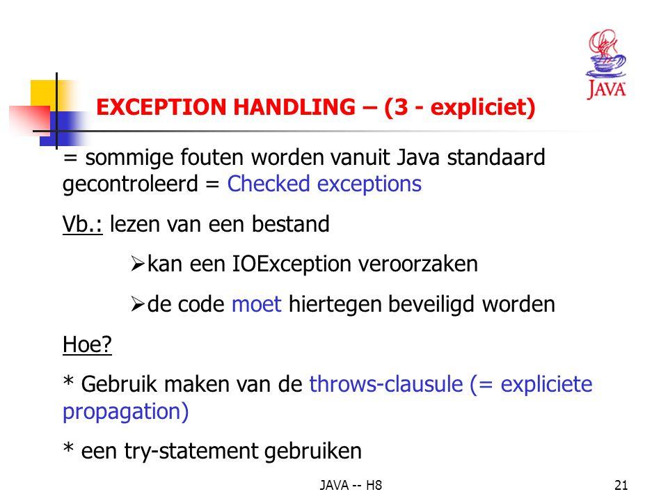 JAVA -- H820 EXCEPTION HANDLING – IMPLICIETE PROPAGATION – UITVOERING VOORBEELD