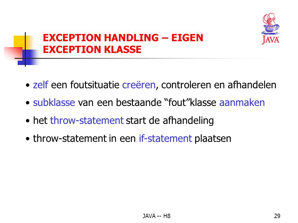 JAVA -- H828 EXCEPTION HANDLING – EXPLICIETE PROPAGATION – CLASS FACT2 if ((line == null) || line.equals(