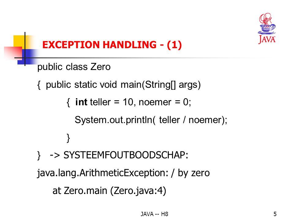 JAVA -- H84 EXCEPTION HANDLING - OPLOSSINGEN helemaal niets, geen speciale code in het programma -> systeemfoutboodschap (1) afhandeling op de plaats waar de fout optreedt -> try-catch-finally-statement (2) afhandeling op een andere plaats -> impliciete of expliciete exception propagation (3)