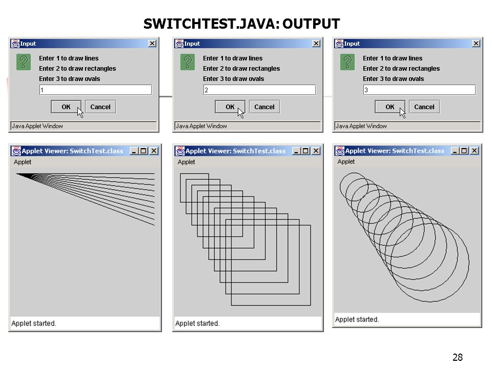 28 SWITCHTEST.JAVA: OUTPUT