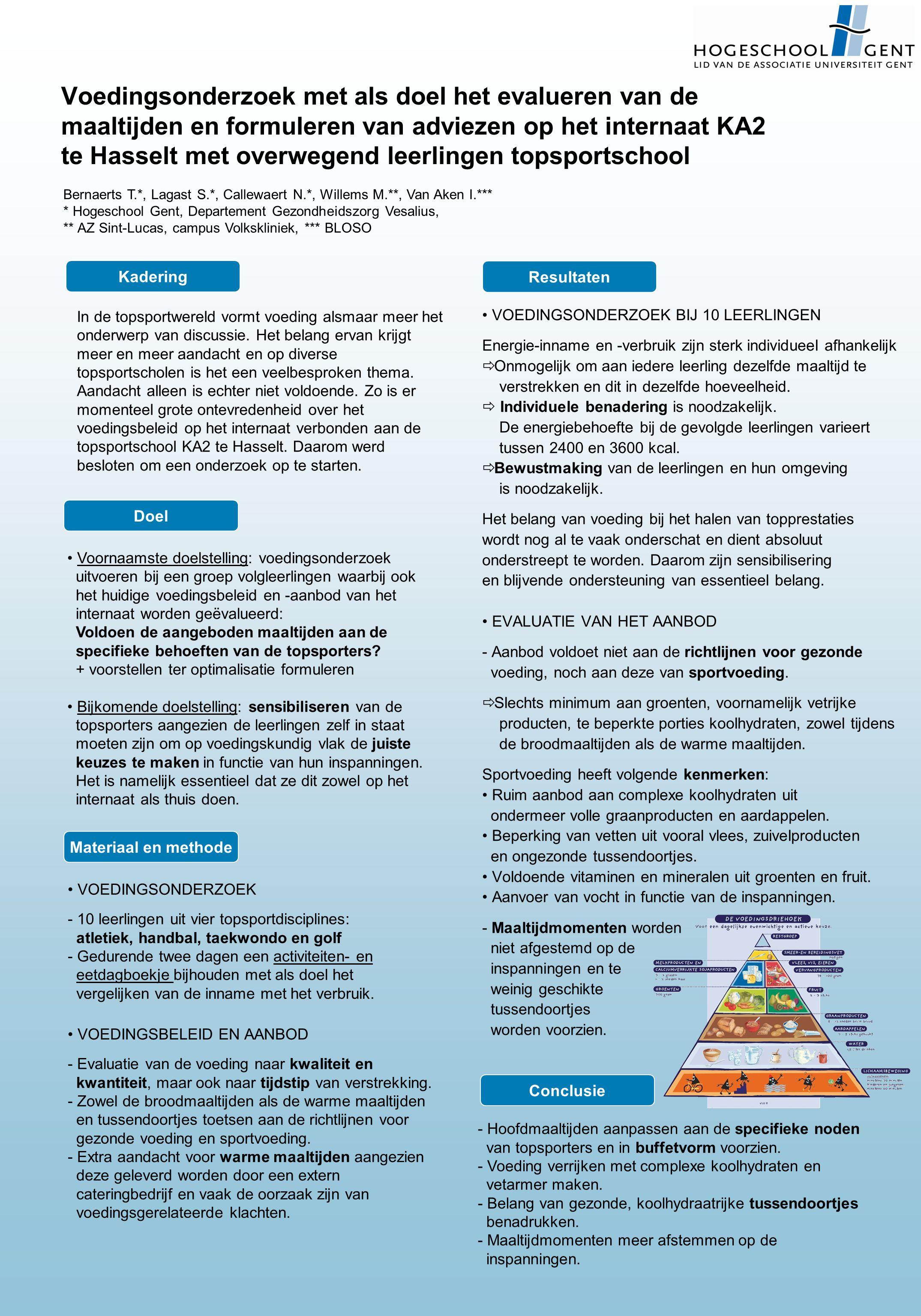 Voedingsonderzoek met als doel het evalueren van de maaltijden en formuleren van adviezen op het internaat KA2 te Hasselt met overwegend leerlingen to