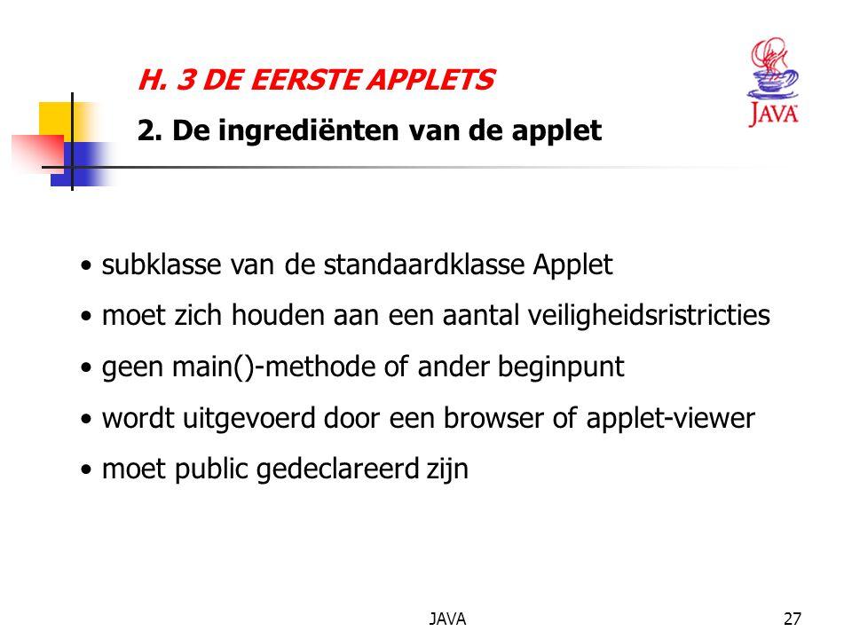 JAVA27 H. 3 DE EERSTE APPLETS 2.