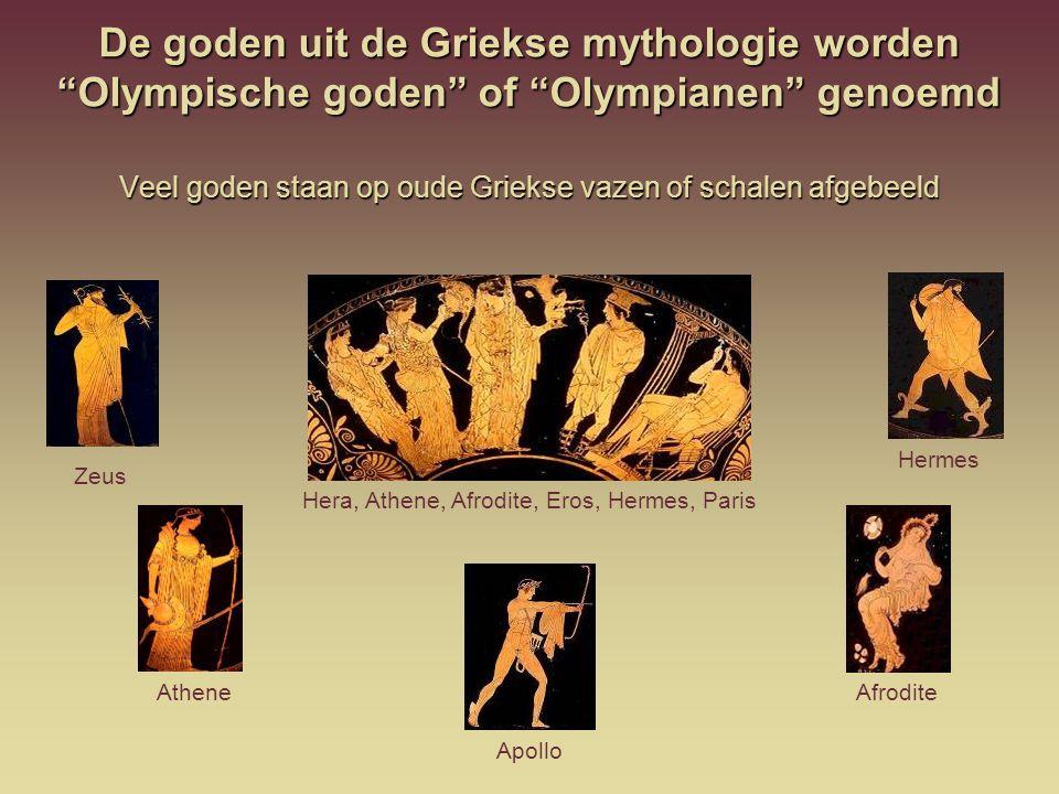 """De goden uit de Griekse mythologie worden """"Olympische goden"""" of """"Olympianen"""" genoemd Veel goden staan op oude Griekse vazen of schalen afgebeeld Zeus"""
