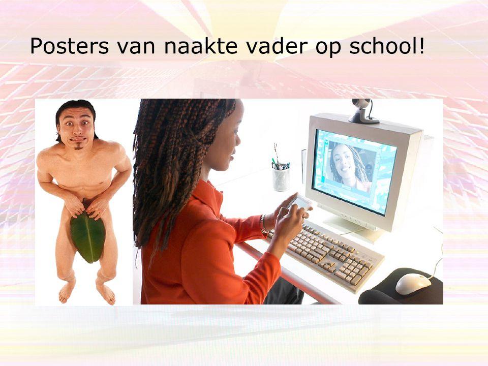 Posters van naakte vader op school!
