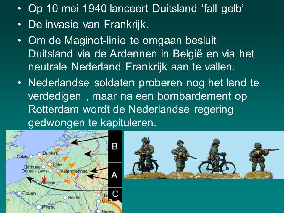 Op 10 mei 1940 lanceert Duitsland 'fall gelb' De invasie van Frankrijk.
