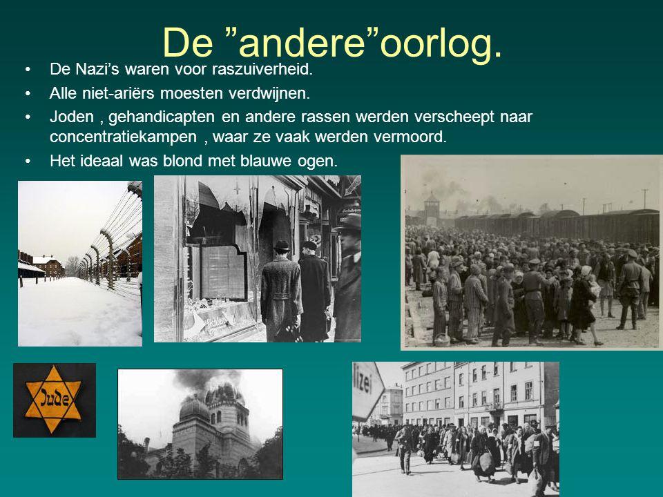De andere oorlog.De Nazi's waren voor raszuiverheid.