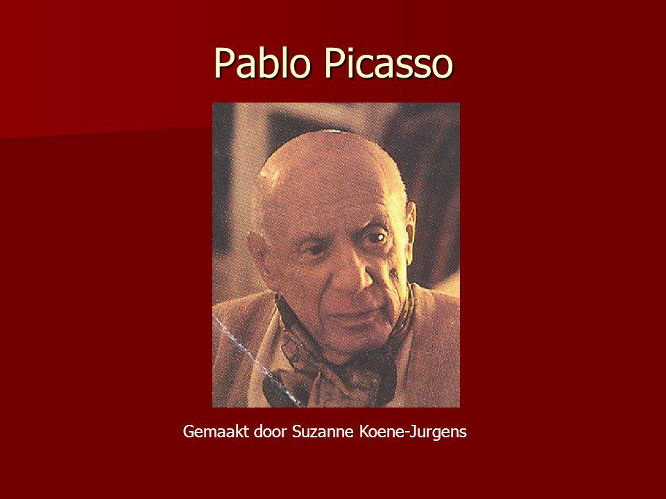 Pablo Picasso 1881-1973 Pablo Picasso was een van de beroemdste kunstenaars aller tijden.