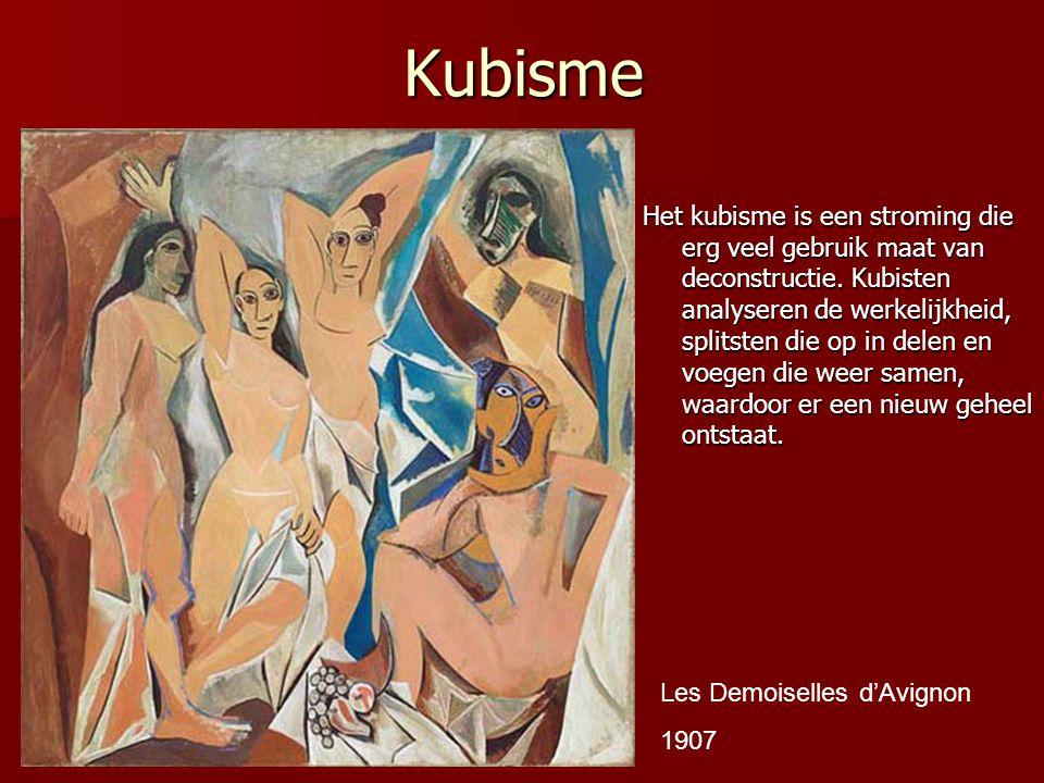 Kubisme Het kubisme is een stroming die erg veel gebruik maat van deconstructie. Kubisten analyseren de werkelijkheid, splitsten die op in delen en vo