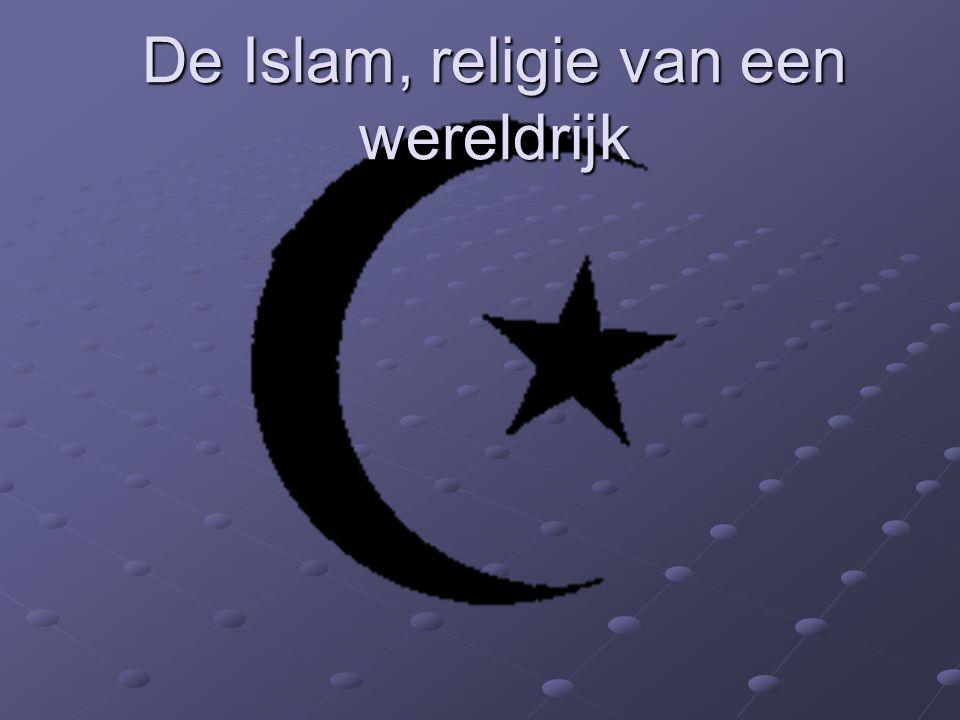 De Islam, religie van een wereldrijk