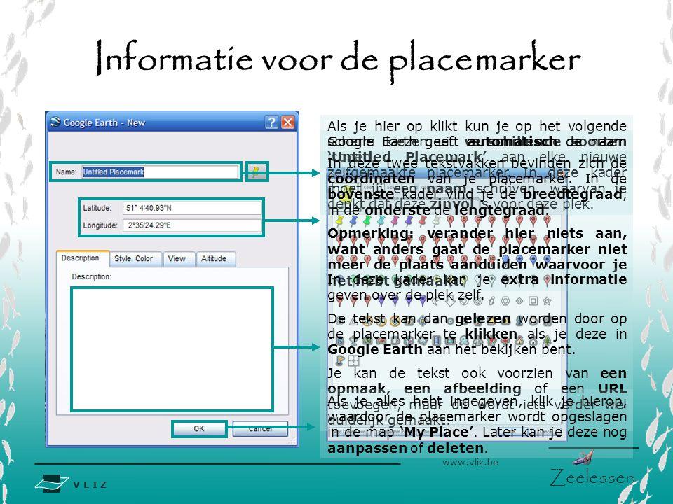 V L I Z www.vliz.be Zeelessen Een placemarker versturen met e-mail Om een bijlage te versturen met een e-mail, moet deze bijlage een extensie hebben.