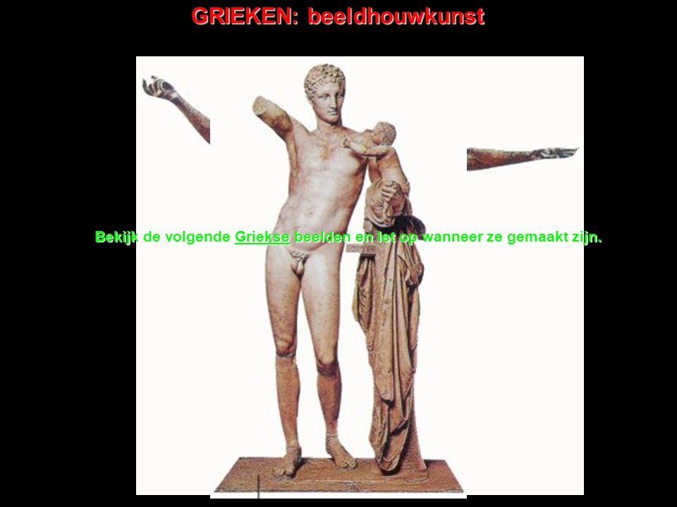 Bekijk de volgende Griekse beelden en let op wanneer ze gemaakt zijn.