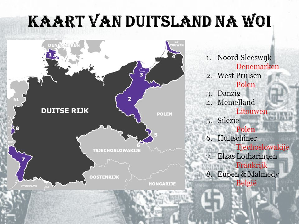Kaart van Duitsland na WOI 1.Noord Sleeswijk Denemarken 2.West Pruisen Polen 3.Danzig 4.Memelland Litouwen 5.Silezië Polen 6.Hultschiner Tjechoslowaki