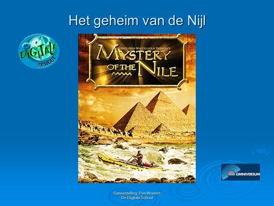 Samenstelling: Pim Wouters De Digitale School Het geheim van de Nijl