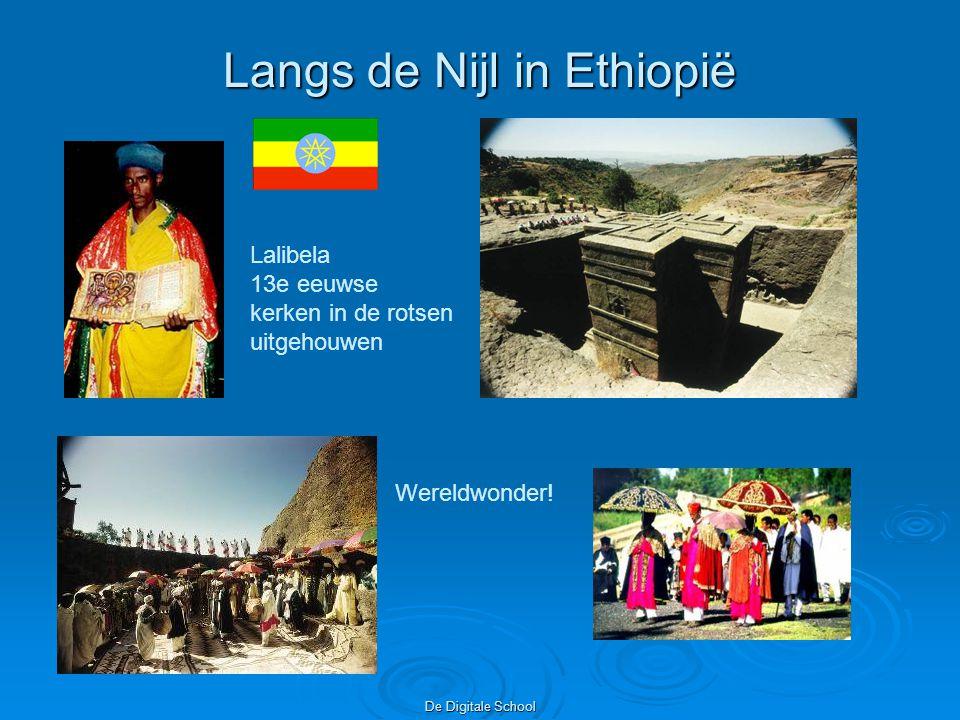 De Digitale School Langs de Nijl in Ethiopië Lalibela 13e eeuwse kerken in de rotsen uitgehouwen Wereldwonder!