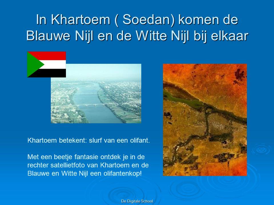 De Digitale School In Khartoem ( Soedan) komen de Blauwe Nijl en de Witte Nijl bij elkaar Khartoem betekent: slurf van een olifant.