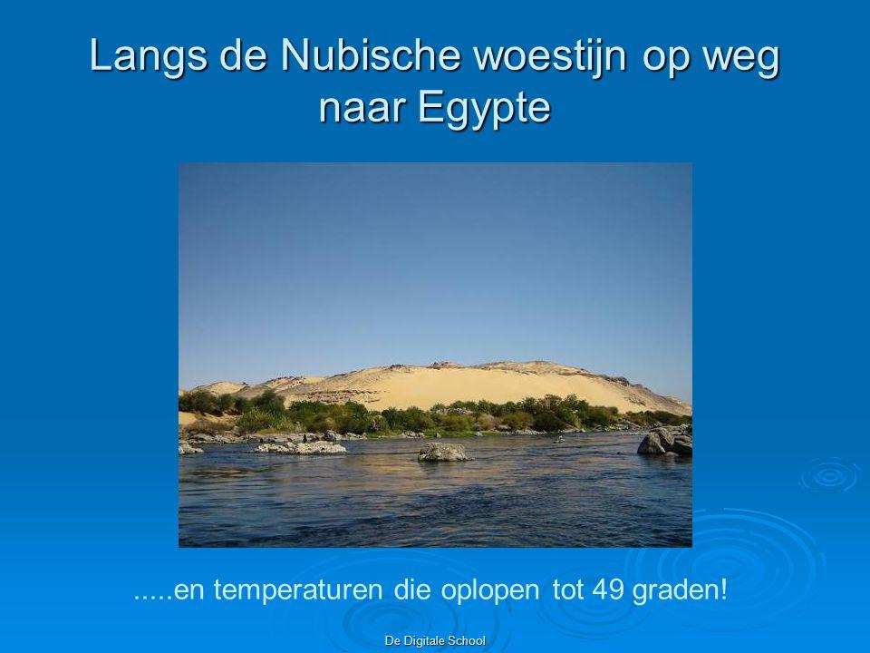 De Digitale School Langs de Nubische woestijn op weg naar Egypte.....en temperaturen die oplopen tot 49 graden!