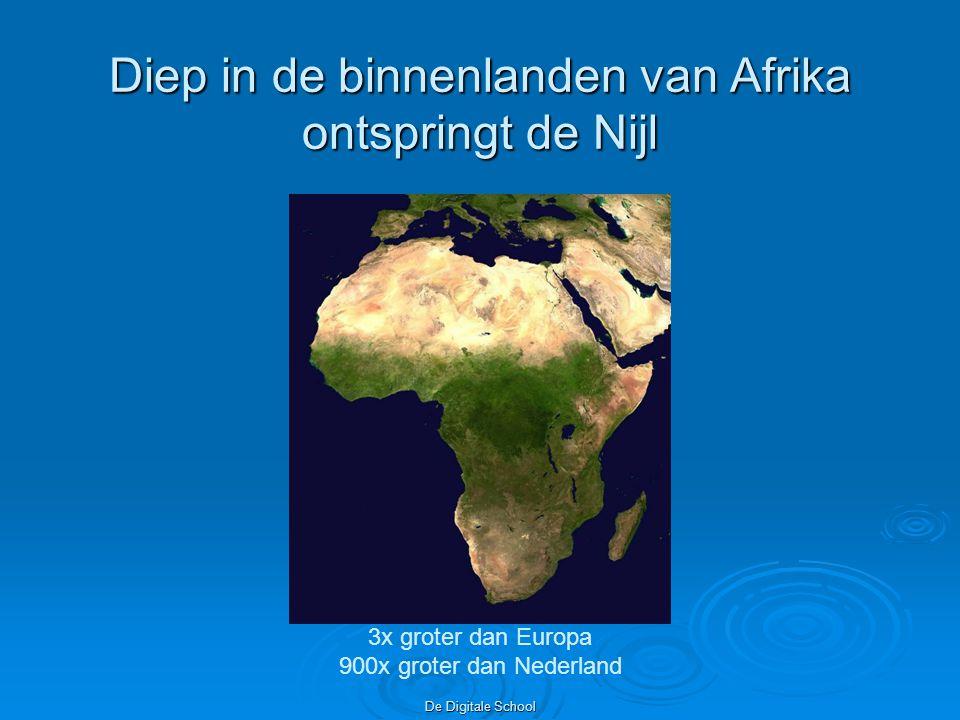 De Digitale School Het stroomgebied van de Nijl de bronnen van de Nijl liggen in Rwanda en Ethiopië
