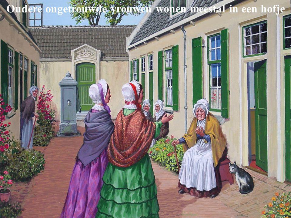 Oudere ongetrouwde vrouwen wonen meestal in een hofje