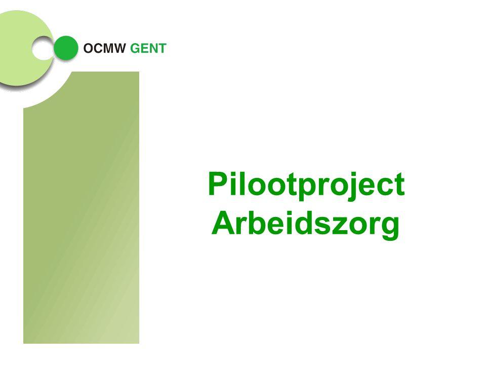 Pilootproject Arbeidszorg