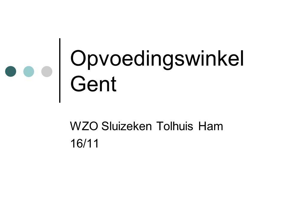 Opvoedingswinkel Gent WZO Sluizeken Tolhuis Ham 16/11
