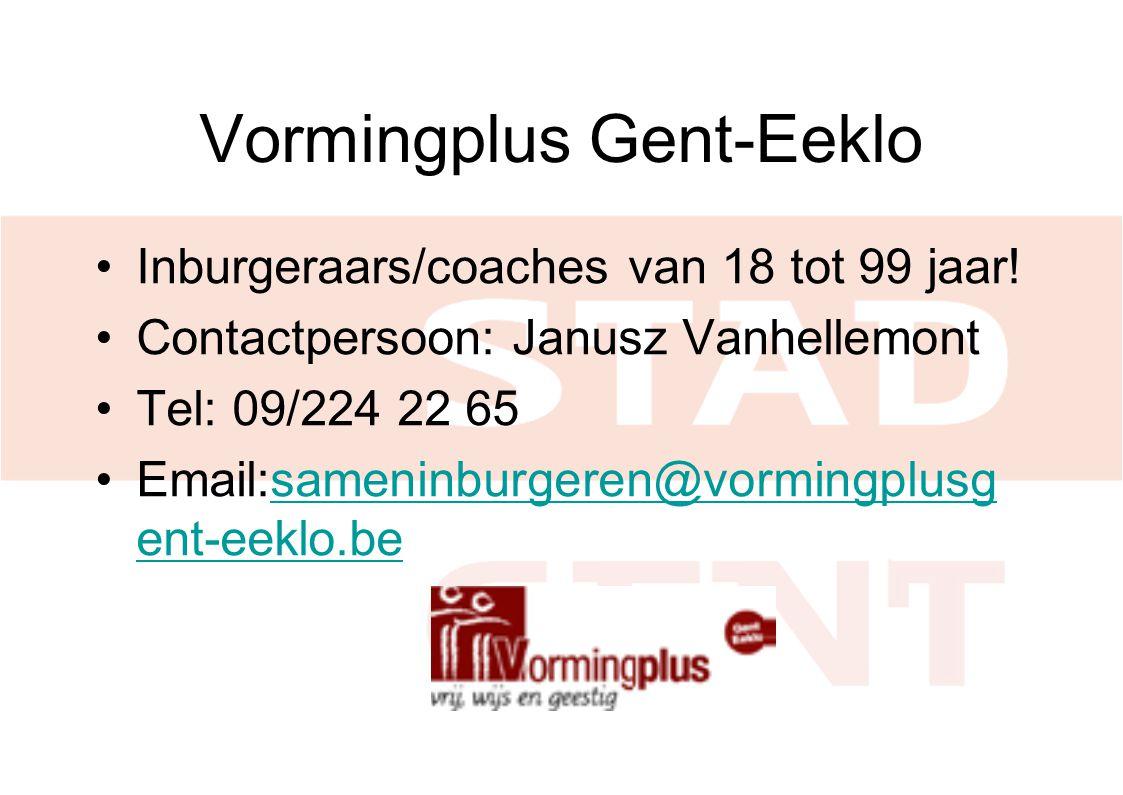 Vormingplus Gent-Eeklo Inburgeraars/coaches van 18 tot 99 jaar.