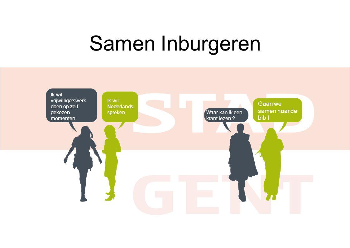 Samen Inburgeren Ik wil Nederlands spreken Ik wil vrijwilligerswerk doen op zelf gekozen momenten Waar kan ik een krant lezen .