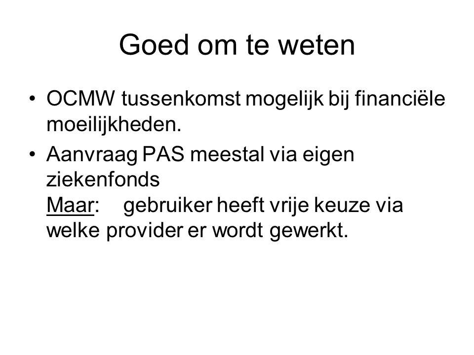 Goed om te weten OCMW tussenkomst mogelijk bij financiële moeilijkheden.