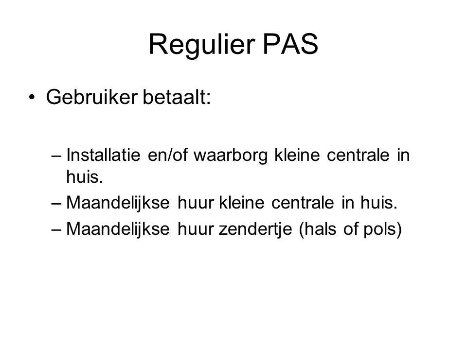 Regulier PAS Kostprijs installatie en/of waarborg varieert volgens ziekenfonds =>30€ à 50€ Maandelijkse huur varieert volgens ziekenfonds =>12€ à 20€