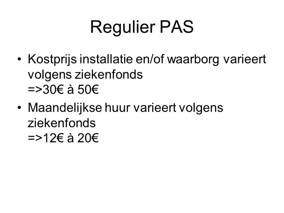PAS Woonzorgzone Geen 3 contactpersonen Installatie + huur worden betaald door gebruiker Interventie door thuiszorgdienst.