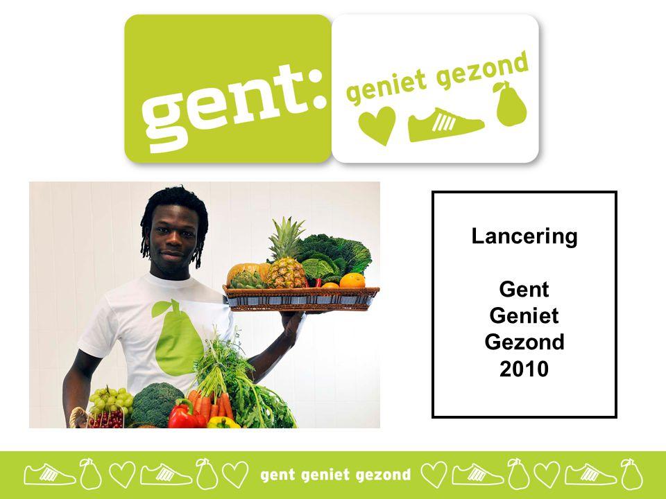 Lancering Gent Geniet Gezond 2010