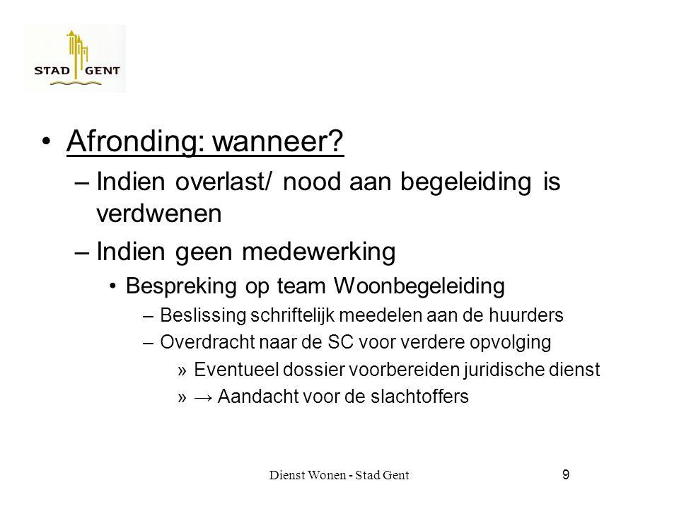 Dienst Wonen - Stad Gent10 Afronding: hoe.