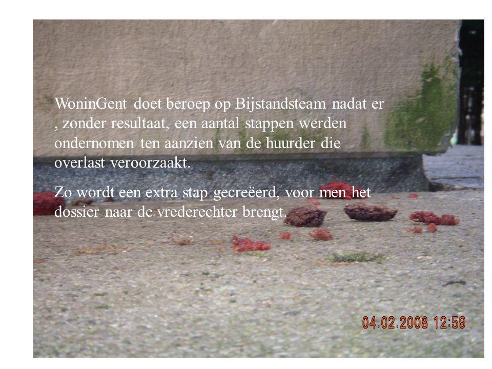 WoninGent doet beroep op Bijstandsteam nadat er, zonder resultaat, een aantal stappen werden ondernomen ten aanzien van de huurder die overlast veroorzaakt.