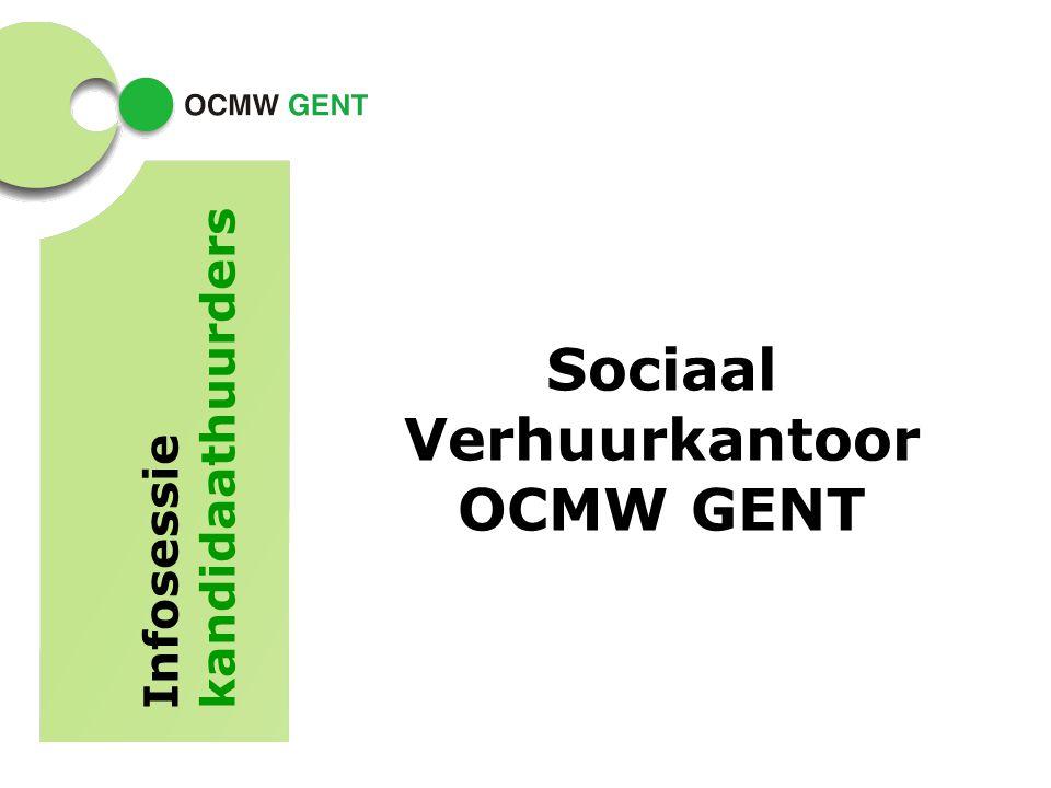 Sociaal Verhuurkantoor OCMW GENT Infosessie kandidaathuurders