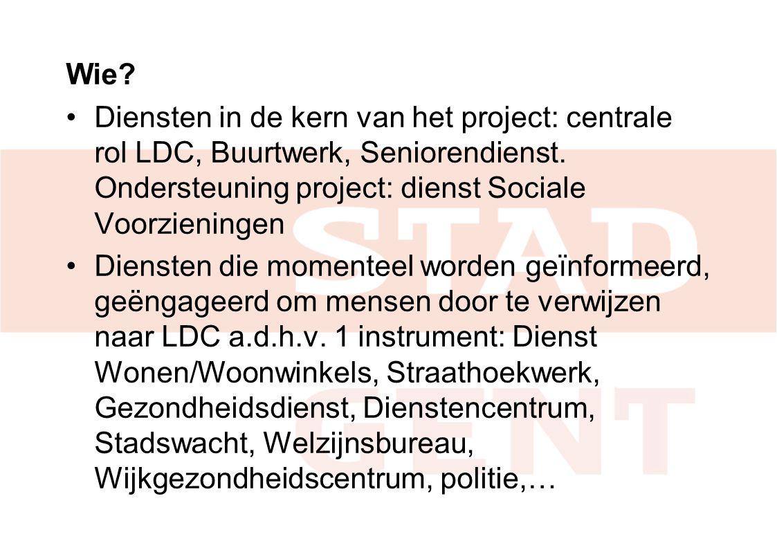 Wie.Diensten in de kern van het project: centrale rol LDC, Buurtwerk, Seniorendienst.