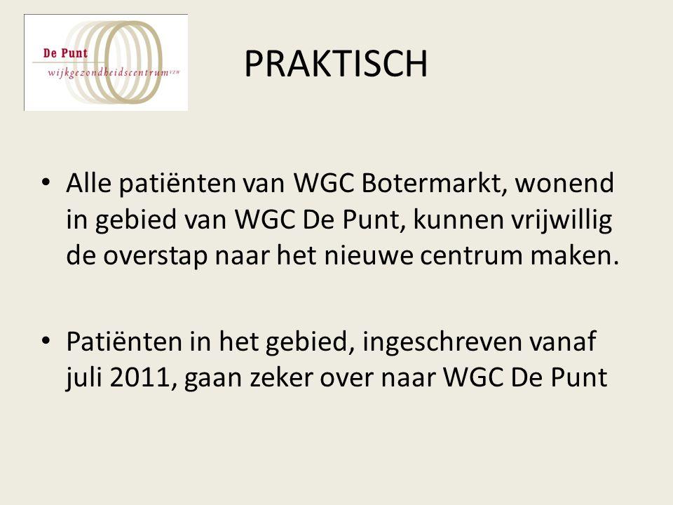 PRAKTISCH Alle patiënten van WGC Botermarkt, wonend in gebied van WGC De Punt, kunnen vrijwillig de overstap naar het nieuwe centrum maken.