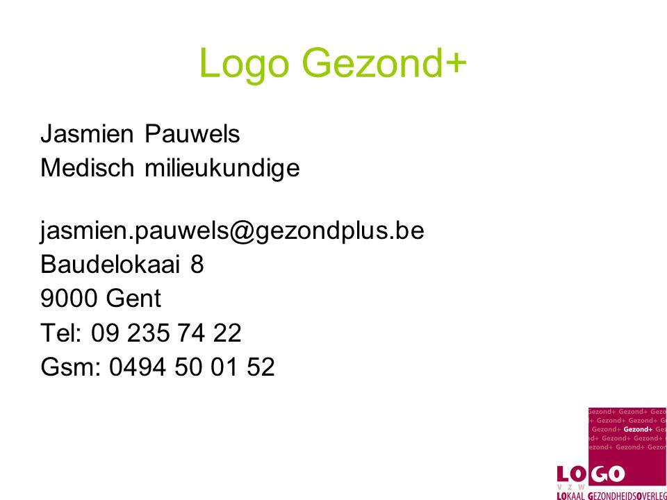 Logo Gezond+ Jasmien Pauwels Medisch milieukundige jasmien.pauwels@gezondplus.be Baudelokaai 8 9000 Gent Tel: 09 235 74 22 Gsm: 0494 50 01 52
