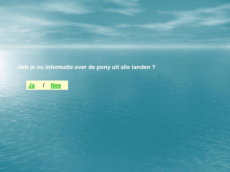 Hoeveel pony-sites uit Nederland zag je ? Antwoord: 1 / 2 / 3 / 41 234